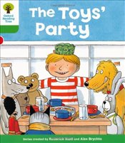 Oxford Reading Tree: Level 2: Stories: The Toys Party - Hunt, Roderick
