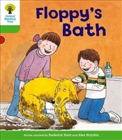 Oxford Reading Tree: Level 2: More Stories A: Floppys Bath - Hunt, Roderick