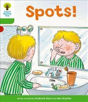 Oxford Reading Tree: Level 2: More Stories A: Spots! - Hunt, Roderick