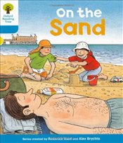 Oxford Reading Tree: Level 3: Stories: On the Sand - Hunt, Roderick