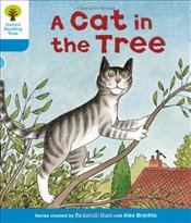Oxford Reading Tree: Level 3: Stories: A Cat in the Tree - Hunt, Roderick