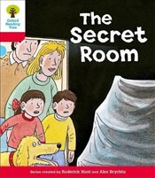 Oxford Reading Tree Level 4 : Stories : The Secret Room - Hunt, Roderick