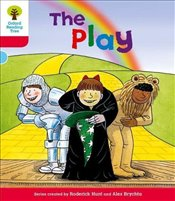 Oxford Reading Tree Level 4 : Stories : The Play - Hunt, Roderick