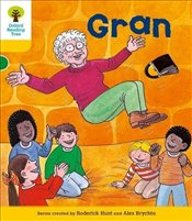 Oxford Reading Tree: Level 5 : Stories: Gran - Hunt, Roderick