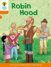 Oxford Reading Tree Level 6 : Stories : Robin Hood - Hunt, Roderick