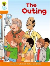 Oxford Reading Tree Level 6 : Stories : The Outing - Hunt, Roderick