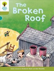 Oxford Reading Tree Level 7 : Stories : The Broken Roof - Hunt, Roderick