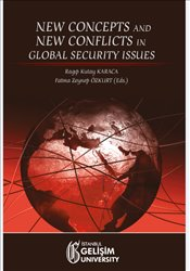 New Concepts and New Conflicts in Global Security Issues - Karaca, R. Kutay