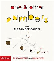 One and Other Numbers with Alexander Calder -