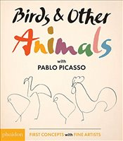 Birds and Other Animals with Pablo Picasso  - Picasso, Pablo