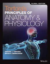 Tortoras Principles of Anatomy and Physiology Set 15e Global Edition - Tortora, Gerard J.