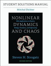 Student Solutions Manual for Nonlinear Dynamics and Chaos, 2e - Dichter, Mitchal