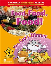 Macmillan Childrens Readers Level 1: Food, Food, Food! - Shipton, Paul
