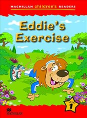 Macmillan Childrens Readers : Eddies Exercise : Level 1 -