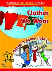 Macmillan Childrens Readers Clothes We Wear Level 1 - Pascoe, Joanna