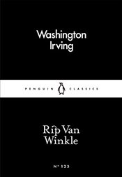 Rip Van Winkle : Little Black Classics No.123 - Irving, Washington