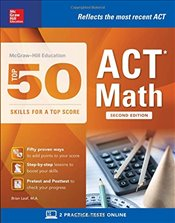 Top 50 ACT Math Skills for a Top Score 2e - Leaf, Brian