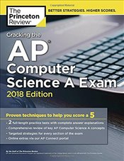 Cracking the AP Computer Science A Exam 2018 Edition -
