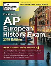 Cracking the AP European History Exam 2018 Edition -