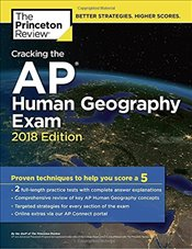 Cracking the AP Human Geography Exam : 2018 Edition -