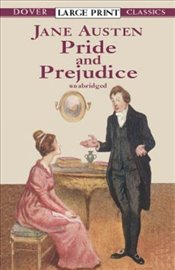 Pride and Prejudice (Dover Large Print Classics) - Austen, Jane