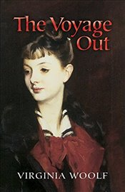 Voyage Out (Dover Value Editions) - Woolf, Virginia