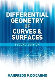 Differential Geometry of Curves and Surfaces: Second Edition (Dover Books on Mathematics) - Carmo, Manfredo P. do