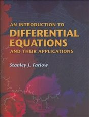 Introduction to Differential Equations and Their Applications (Dover Books on Mathematics) - Farlow, Stanley J
