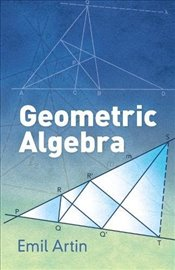 Geometric Algebra (Dover Books on Mathematics) - Artin, Emil