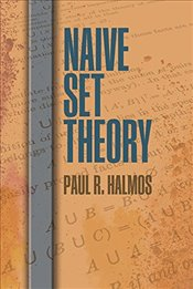 Naive Set Theory (Dover Books on Mathematics) - HALMOS, PAUL R.