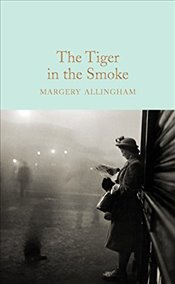 Tiger in the Smoke   - Allingham, Margery