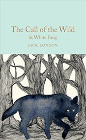 Call of the Wild & White Fang  - London, Jack