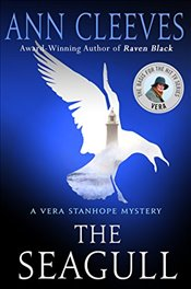 Seagull : A Vera Stanhope Mystery - Cleeves, Ann
