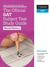 Official SAT Subject Test in World History Study Guide -