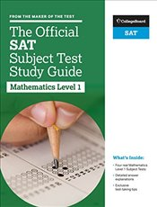 Official SAT Subject Test in Mathematics Level 1 Study Guide -