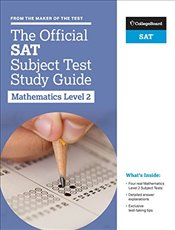 Official SAT Subject Test in Mathematics Level 2 Study Guide -