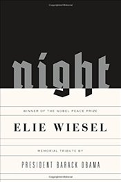 Night : A Memoir - Wiesel, Elie