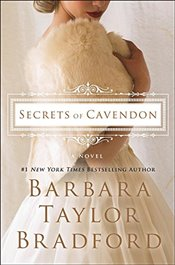 Secrets of Cavendon   - Bradford, Barbara Taylor