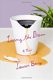 Living the Dream - Berry, Lauren