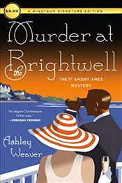 Murder at the Brightwell : A Mystery  - Weaver, Ashley