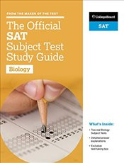 Official SAT Subject Test in Biology Study Guide  -