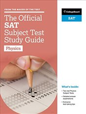 Official SAT Subject Test in Physics Study Guide  -