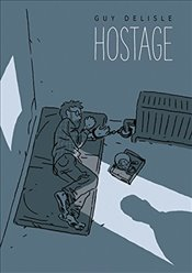 Hostage - Delisle, Guy