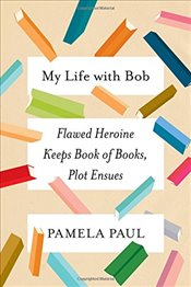 My Life with Bob - Paul, Pamela