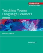 Teaching Young Language Learners 2e - Pinter, Annamaria