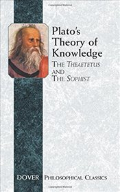 Platos Theory of Knowledge: The Theaetetus and the Sophist: The Theatetus and the Sophist (Dover Ph - Platon (Eflatun)