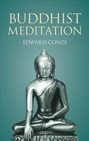 Buddhist Meditation - Conze, Edward