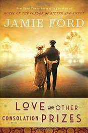 Love and Other Consolation Prizes - Ford, Jamie