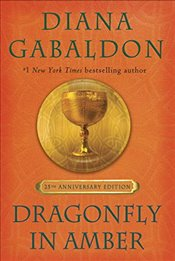 Outlander : Dragonfly in Amber 25th Anniversary Edition  - Gabaldon, Diana