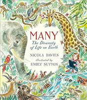 Many : The Diversity of Life on Earth - Davies, Nicola